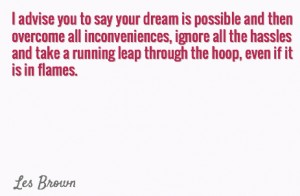 Les Brown Leap Quote